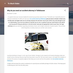 Why do you need car accident attorney in Tallahassee