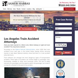 Train Accident Attorneys Los Angeles CA - Injury Lawyer