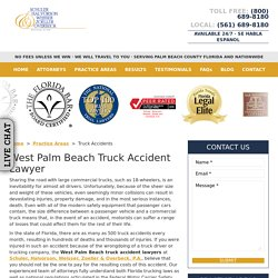 West Palm Beach Truck Accident Lawyer, 18-Wheeler Attorneys