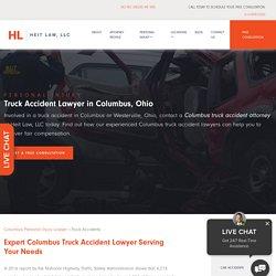 Truck Accident Lawyer Columbus Ohio, Truck Crash Attorneys Westerville