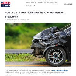 How to Call a Tow Truck Near Me After Accident or Breakdown