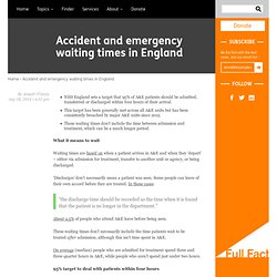 Accident and emergency waiting times in England
