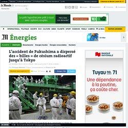 L'accident de Fukushima a dispersé des «billes» de césium radioactif jusqu'à Tokyo