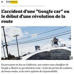 """L'accident d'une """"Google car"""" ou le début d'une révolution de la route"""