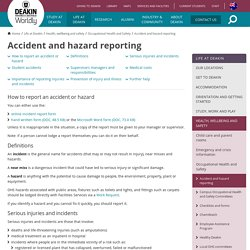 Accident and hazard reporting