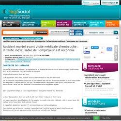 LégiSocial - Accident mortel avant visite médicale d'embauche : la faute inexcusable de l'employeur est reconnue