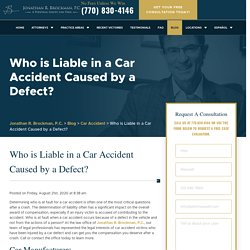 Who is Liable in a Car Accident Caused by a Defect? - Brockman Law Firm