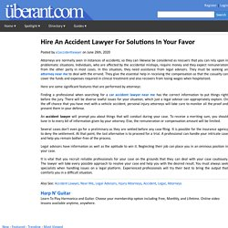 Hire An Accident Lawyer For Solutions In Your Favor