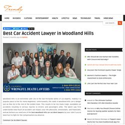 Best Car Accident Lawyer in Woodland Hills