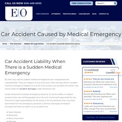 Car Accident Liability When There is a Sudden Medical Emergency