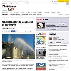 Accident nucléaire au Japon : enfin un peu d'espoir