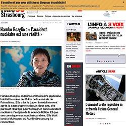 """Haruko Boaglio : """"L'accident nucléaire est une réalité"""""""