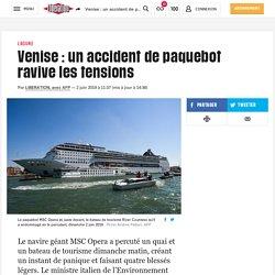 Venise : un accident de paquebot ravive les tensions