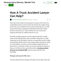 How A Truck Accident Lawyer Can Help?