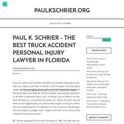 The Best Truck Accident Personal Injury Lawyer in Florida