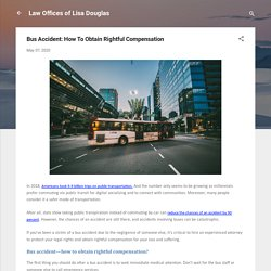 Bus Accident: How To Obtain Rightful Compensation
