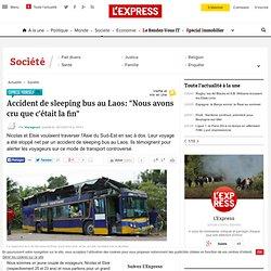 """Accident de sleeping bus au Laos: """"Nous avons cru que c'était la fin"""""""