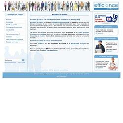 1)Accident du travail Efficience Santé au Travail Service de santé au travail vous informe