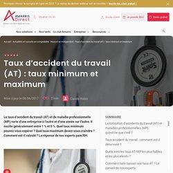 Taux d'accident du travail (AT) : taux minimum et maximum - ECL DIRECT
