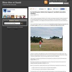 La marche pour réduire les risques d' accident vasculaire cérébral | Bien-être et Santé
