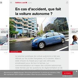 En cas d'accident, que fait la voiture autonome ? - Edition du soir Ouest France - 26/10/2015