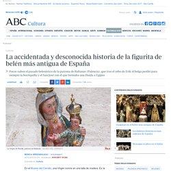 La accidentada y desconocida historia de la figurita de belén más antigua de España