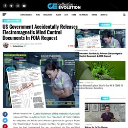 US Government Accidentally Releases Electromagnetic Mind Control Documents In FOIA Request
