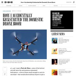 How I Accidentally Kickstarted the Domestic Drone Boom