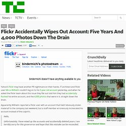 Flickr Accidentally Wipes Out Account: Five Years And 4,000 Photos Down The Drain
