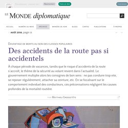 Des accidents de la route pas si accidentels, par Matthieu Grossetête (Le Monde diplomatique, août 2016)