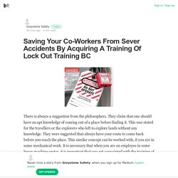 Saving Your Co-Workers From Sever Accidents By Acquiring A Training Of Lock Out Training BC