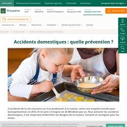 Accidents domestiques, dangers de la maison