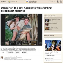 Danger on the set: Accidents while filming seldom get reported