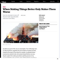 Why Accidents Like the Notre-Dame Fire Happen