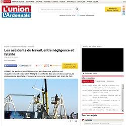 Les accidents du travail, entre négligence et fatalité - Soissons