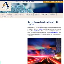 How to Reduce Fatal Accidents by 26 Percent - Altizer Law