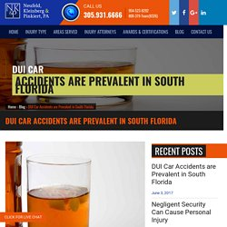 DUI Car Accidents are Prevalent in South Florida - Neufeld, Kleinberg & Pinkiert, PA