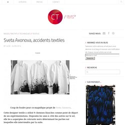 Sveta Axonova, accidents textiles
