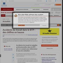 Accidents du travail dans le BTP : des chiffres en hausse