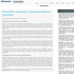 Hit and Run Accidents / Uninsured Motorist Accidents