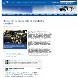 RTMC has no public data on road traffic accidents:Wednesday 24 December 2014