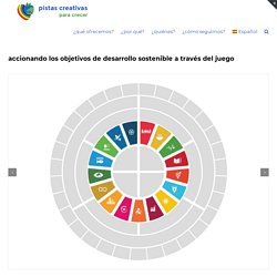 accionando los objetivos de desarrollo sostenible a través del juego - pistas creativas