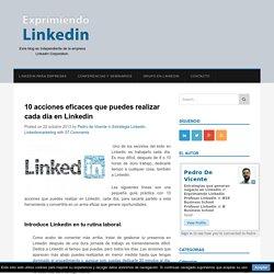 10 acciones eficaces que puedes realizar cada día en LinkedIn