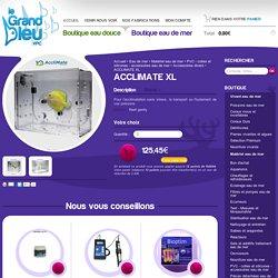 ACCLIMATE XL - Le Grand Bleu
