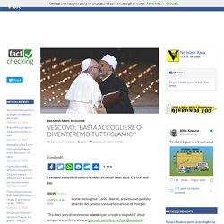 """Vescovo: """"Basta accogliere o diventeremo tutti islamici"""""""