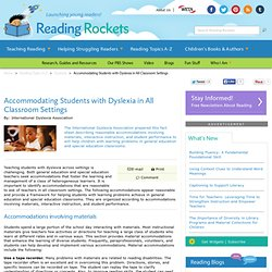 Accommodating Students with Dyslexia in All Classroom Settings