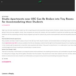 Studio Apartments near USC Can Be Broken into Tiny Rooms for Accommodating More Students - HUBILU Venture Corporation