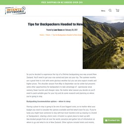 Tips for Backpackers Headed to New Zealand