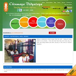 International level boarding and accommodation facilities at Chinmaya Vidyalaya Nauni