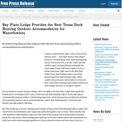 Bay Flats Lodge Provides the Best Texas Duck Hunting Outdoor Accommodation for Waterfowlers